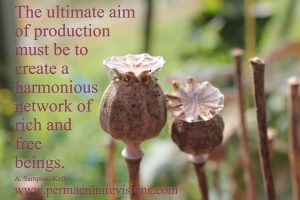 the ultimate aim of production must be to create a harmonious network of rich and free beings