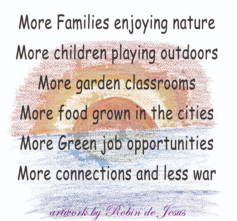 More familes enjoying nature, children playing outdoors, using garden classrooms, growing food in the cities, making connections